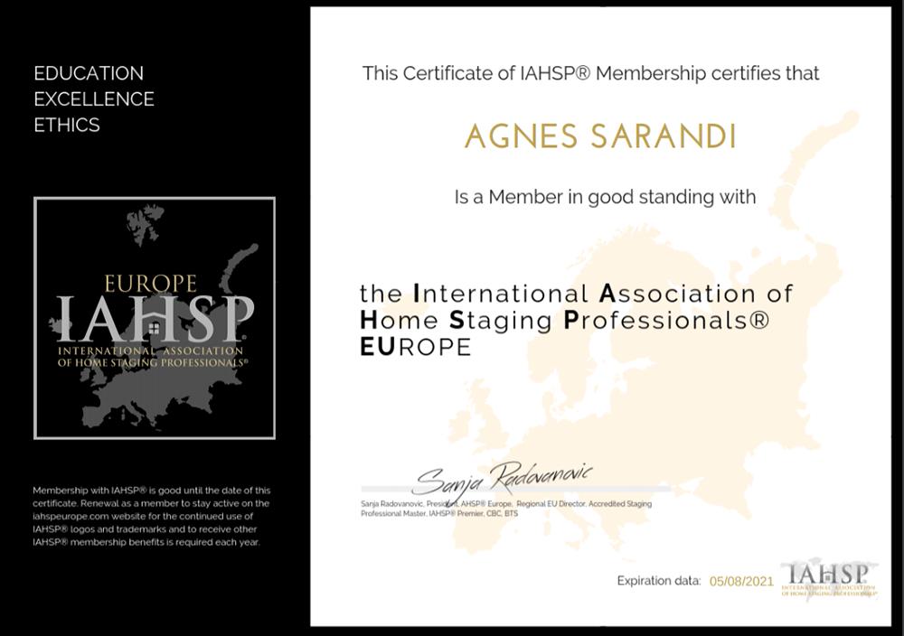 Tagja vagyok az amerikai Home Staging egyesület európai tagozatának is.